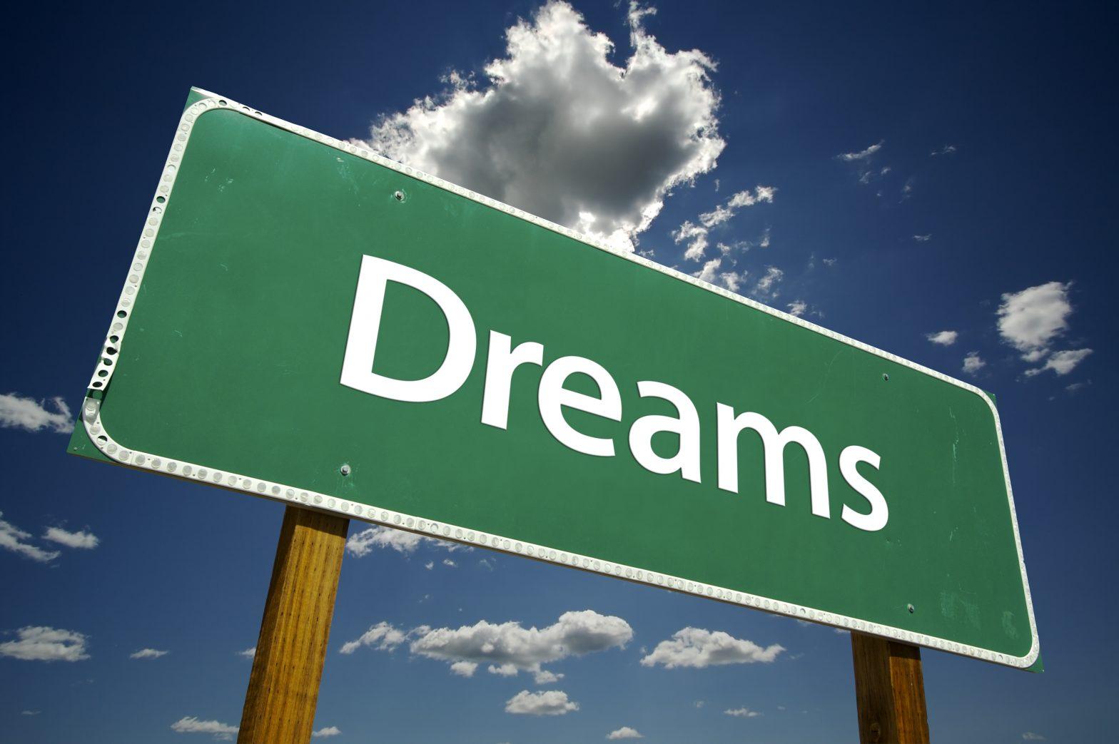 Az álmok valósággá válhatnak – kicsit másképp